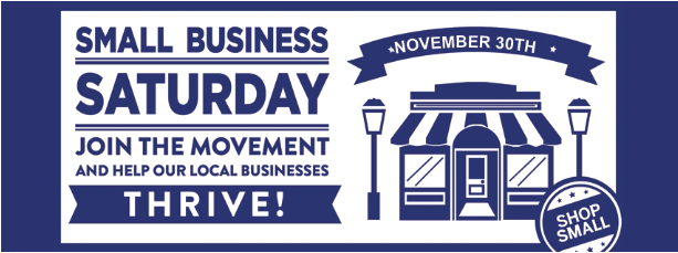 Small Business Saturday! | Saturday, November 30th 2019